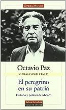 El peregrino en su patria : historia y política de México