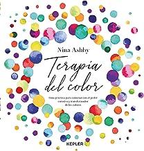 Terapia del color: Guía práctica para conectar con el poder curativo y transformador de los colores (Kepler) (Spanish Edit...