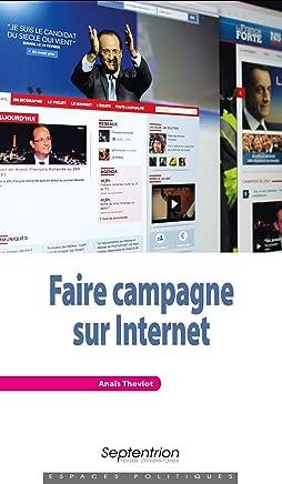 Faire campagne sur Internet (Espaces Politiques)