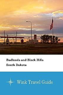 Badlands and Black Hills (South Dakota) - Wink Travel Guide