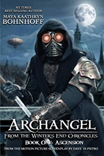Archangel From the Winter's End Chronicles: Book One: Ascension