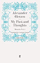 My Past and Thoughts: Memoirs Volume 4