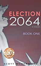 Election 2064: Book One