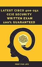 Latest CISCO 400-251 CCIE SECURITY WRITTEN EXAM