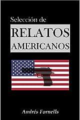 Selección de Relatos Americanos I Versión Kindle