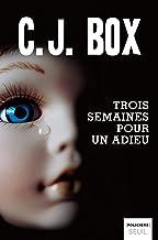 Trois Semaines pour un adieu (French Edition)