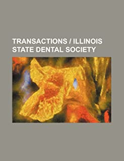 Transactions - Illinois State Dental Society