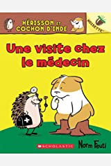 Noisette : Hérisson et Cochon d'Inde : No 3 - Une visite chez le médecin (Hello, Hedgehog!) Paperback
