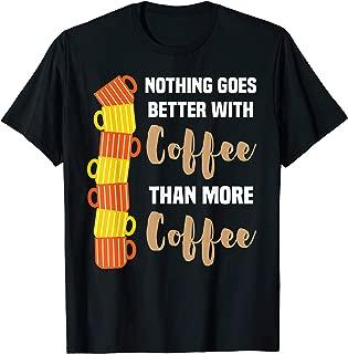 Funny Coffee Lover Meme Cute Barista Gift T-Shirt