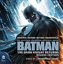 Batman: The Dark Knight Returns - Deluxe Edition - Original Motion Picture Soundtrack