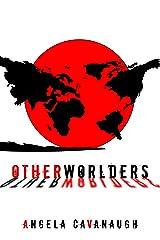Otherworlders: A Novel Kindle Edition