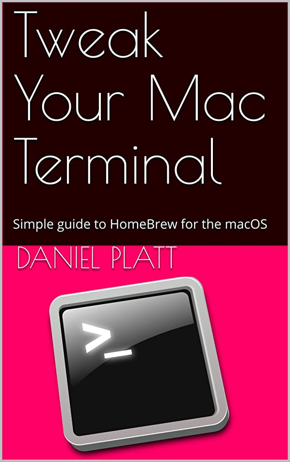 受け皿確認してくださいフェンスTweak Your Mac Terminal: The Simple guide to HomeBrew for the macOS (English Edition)