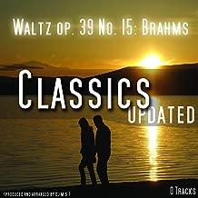 Waltz , Walzer Op 39 No 15
