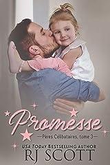 Promesse (Pères Célibataires t. 3) Format Kindle