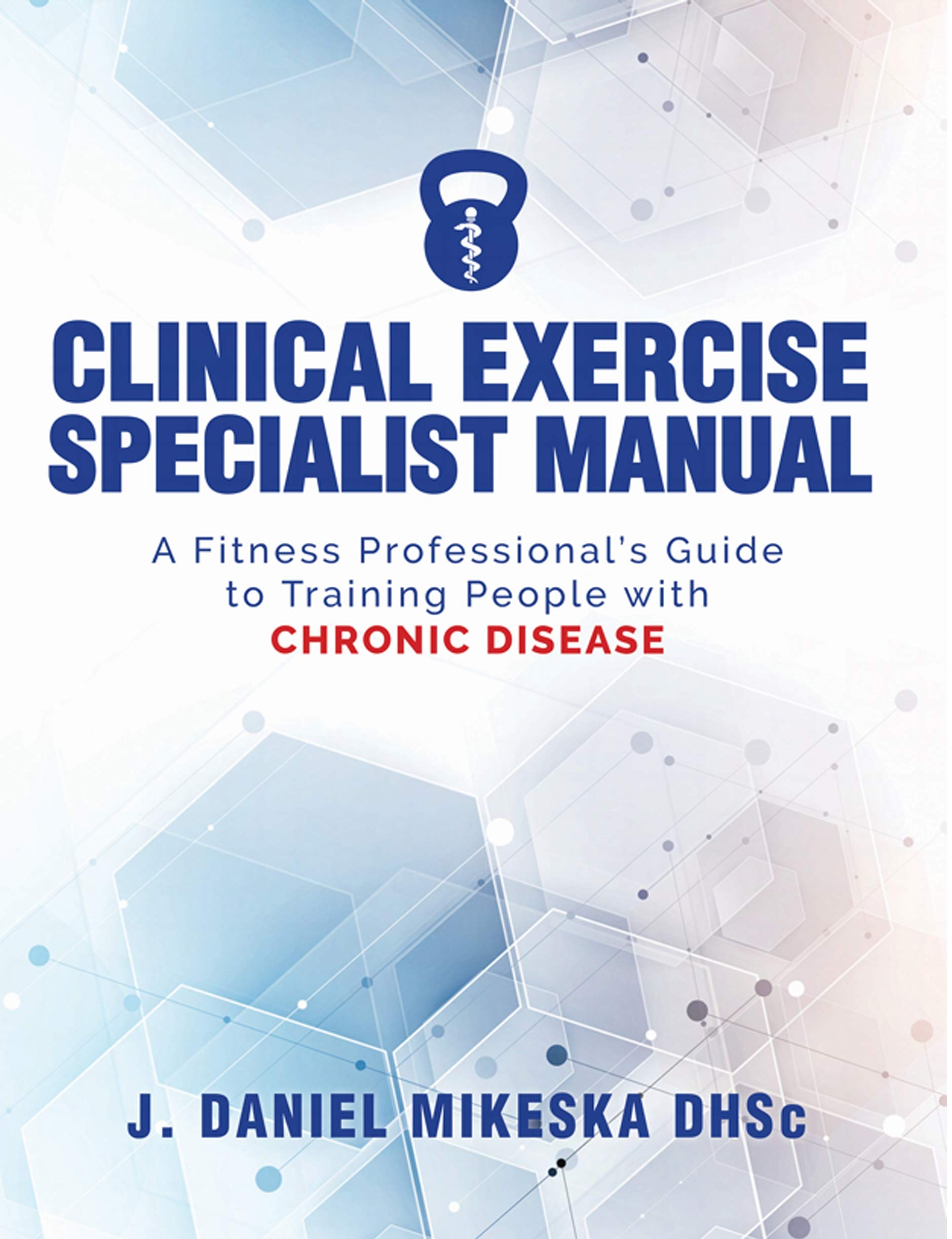 Image OfClinical Exercise Specialist Manual: A Fitness Professional's Guide To Exercise And Chronic Disease