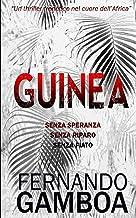 GUINEA: Oltre l'avventura