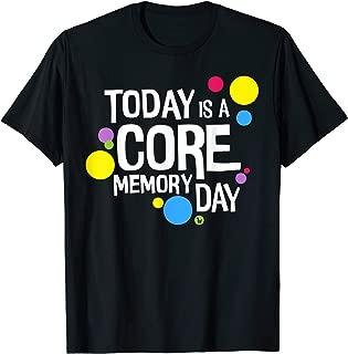core memory day shirt