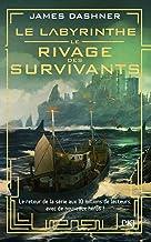 Le labyrinthe - Le rivage des survivants - tome 01 (1)