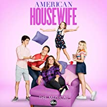 American Housewife the Musical (Music from the TV Series)