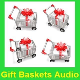 Gift Basket Audio