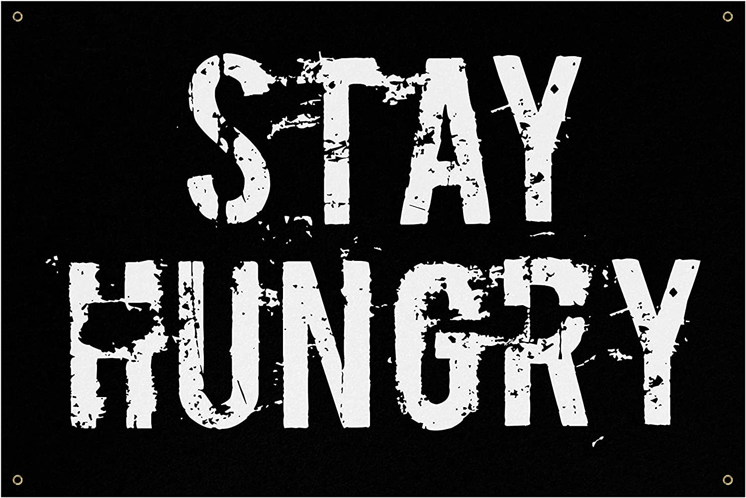 Stay Hungry Banner - Home Gym Art Quotes Wall Bargain Large Mo Decor Low price