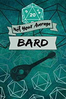 Not Your Average Bard: Game Notebook, Bard Character Quote, Bard Player Blank Lined Notebook, Ideal for RPG Game Strategy,...
