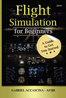 Flight Simulation for Beginners: A Guide to Get You Started