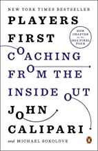 Players First: Coaching from the Inside Out (English Edition)