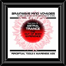 BMV Series 2 - Astral Trance - Out of Body Experiences Aid