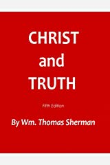 Christ and Truth, 5th edition Kindle Edition