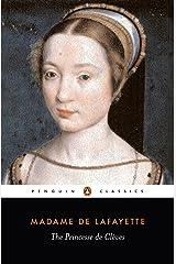 The Princesse De Cleves (Classics) Kindle Edition