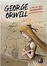 A Filha Do Reverendo - George Orwell