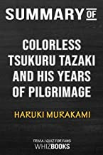 Summary of Colorless Tsukuru Tazaki and His Years of Pilgrimage: Trivia/Quiz for Fans