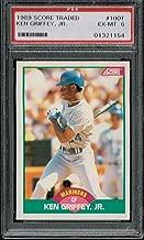 PSA 6 1989 Score Traded Rookie Card Ken Griffey Jr MLB Baseball Card #100T Seattle Mariners