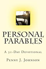 Personal Parables: A 31-Day Devotional Kindle Edition