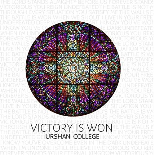 Urshan College - Victory Is Won 2019