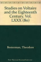 Studies on Voltaire and the Eighteenth Century. Vol. LXXX (80)