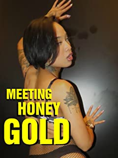 Meeting Honey Gold