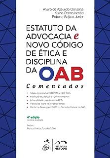 Estatuto da Advocacia e Novo Código de Ética e Disciplina da OAB Comentados