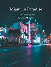 Miami in Paradise and other poems (English Edition)