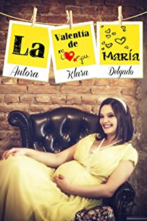 La valentía de María (Spanish Edition)