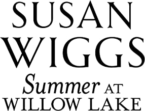 Summer at Willow Lake (The Lakeshore Chronicles, 0)