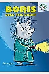 Boris #4: Boris Sees the Light (Library Edition) (A Branches Book) Hardcover