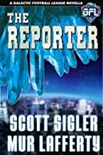 The Reporter: Murder Mystery in Space (Galactic Football League Book 1)