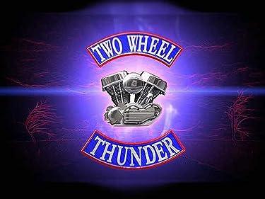 Two Wheel Thunder - Season 1