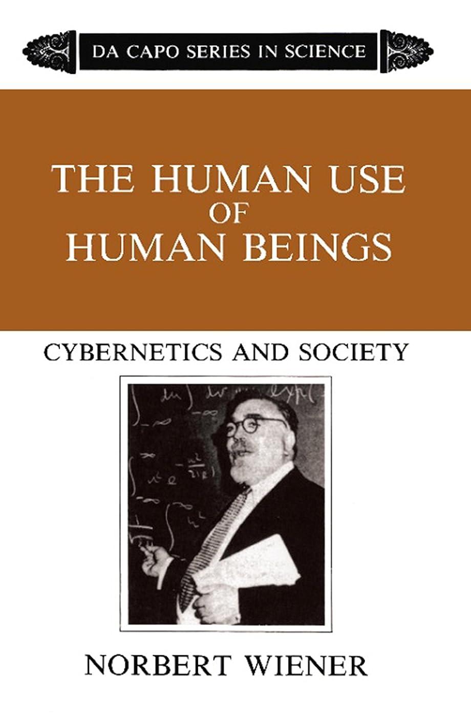 開始禁輸論理The Human Use Of Human Beings: Cybernetics And Society (English Edition)
