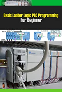 Basic Ladder Logic PLC Programming For Beginner: Ladder Logic Tutorial with Ladder Logic Symbols & Diagrams