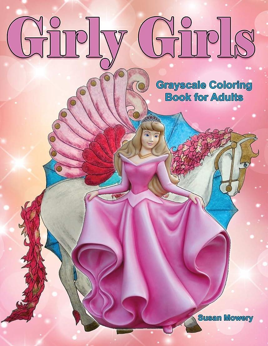 隔離オリエント遅いGirly Girls Grayscale Coloring Book for Adults: Perfect for Moms and Daughters to Color Together