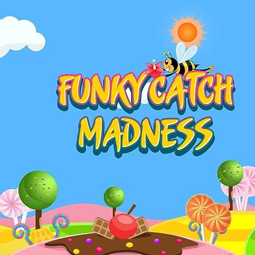 Funky Catch Madness