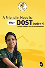 A Friend in Need is YourDOST indeed (Business Reads) Kindle Edition